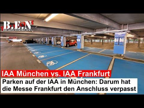 Parken auf der IAA München vs. Frankfurt: Unter anderem darum hat Frankfurt den Anschluss verpasst!